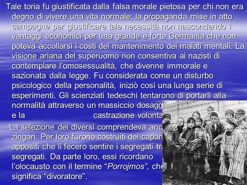 12 12 12 Tale Tale toria fu giustificata dalla falsa morale pietosa per chi non era degno di vivere una vita normale; la propaganda mise in atto campa