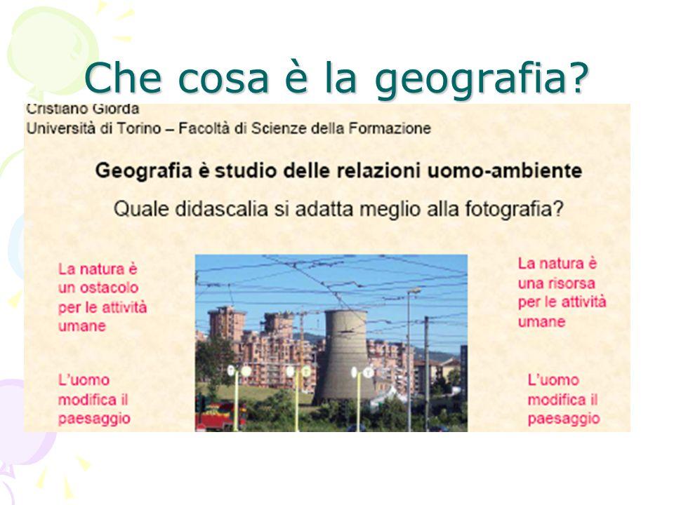 Che cosa è la geografia?