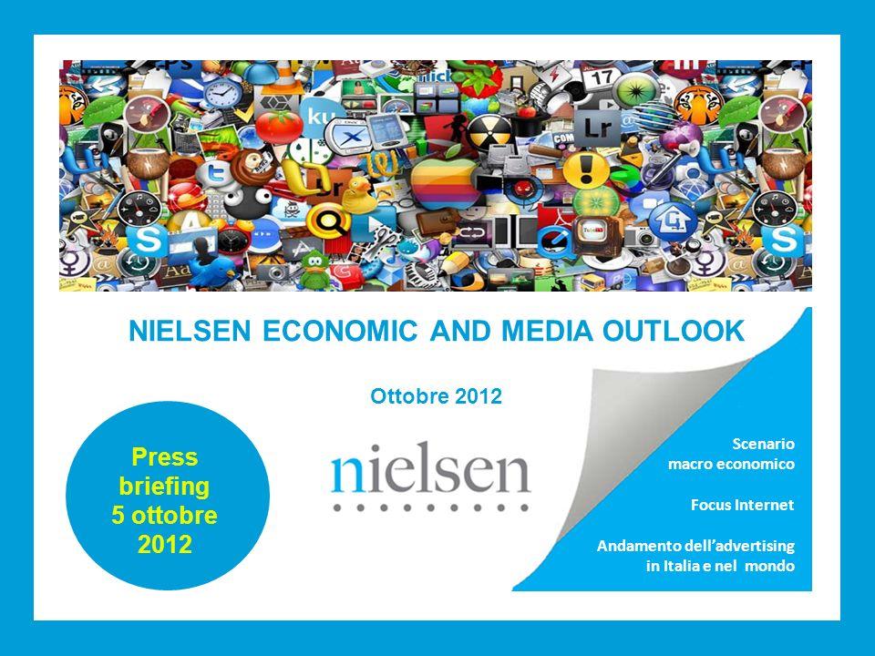 Nielsen Economic and Media Outlook - ottobre 2012 Scenario macro economico Focus Internet Andamento delladvertising in Italia e nel mondo NIELSEN ECON