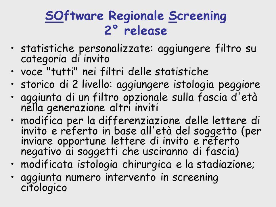 SOftware Regionale Screening 2° release statistiche personalizzate: aggiungere filtro su categoria di invito voce