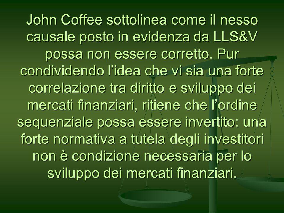 John Coffee sottolinea come il nesso causale posto in evidenza da LLS&V possa non essere corretto. Pur condividendo lidea che vi sia una forte correla