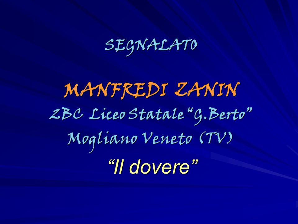 SEGNALATO MANFREDI ZANIN 2BC Liceo Statale G.Berto Mogliano Veneto (TV) Il dovere