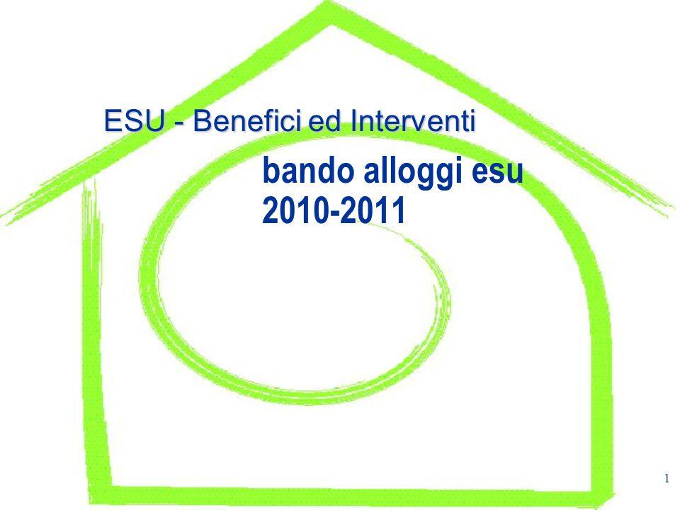 1 ESU - Benefici ed Interventi bando alloggi esu 2010-2011