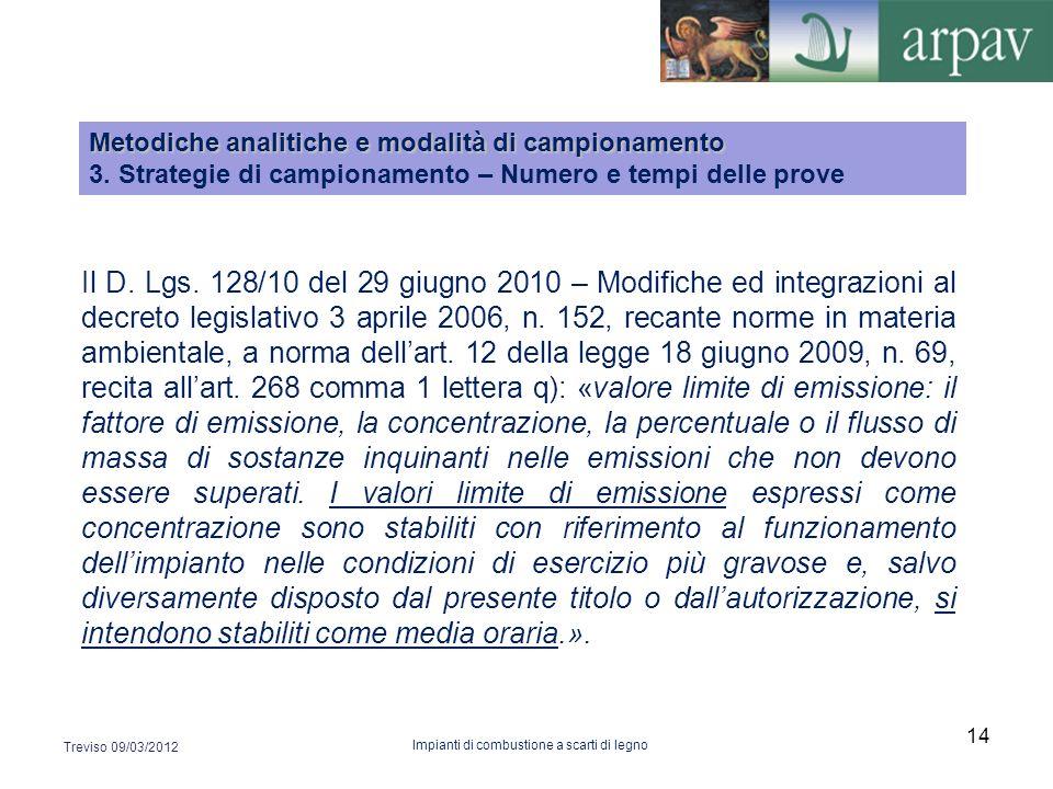 Il D. Lgs. 128/10 del 29 giugno 2010 – Modifiche ed integrazioni al decreto legislativo 3 aprile 2006, n. 152, recante norme in materia ambientale, a