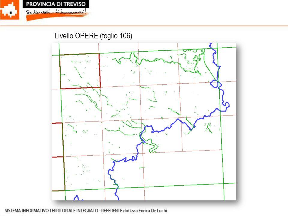 Livello OPERE (foglio 106)