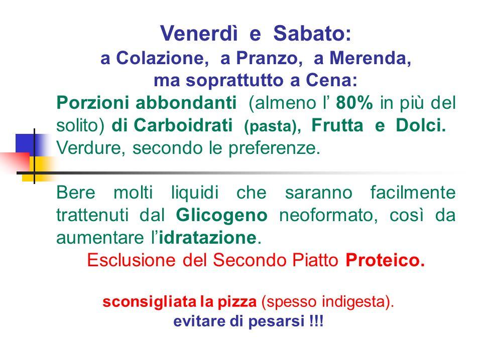 Lunedì e Martedì Pasti regolari per quantità di Farinacei, Olio, Verdura, Frutta e Dolci, con un leggero incremento di alimenti Proteici rispetto allalimentazione dabitudine.