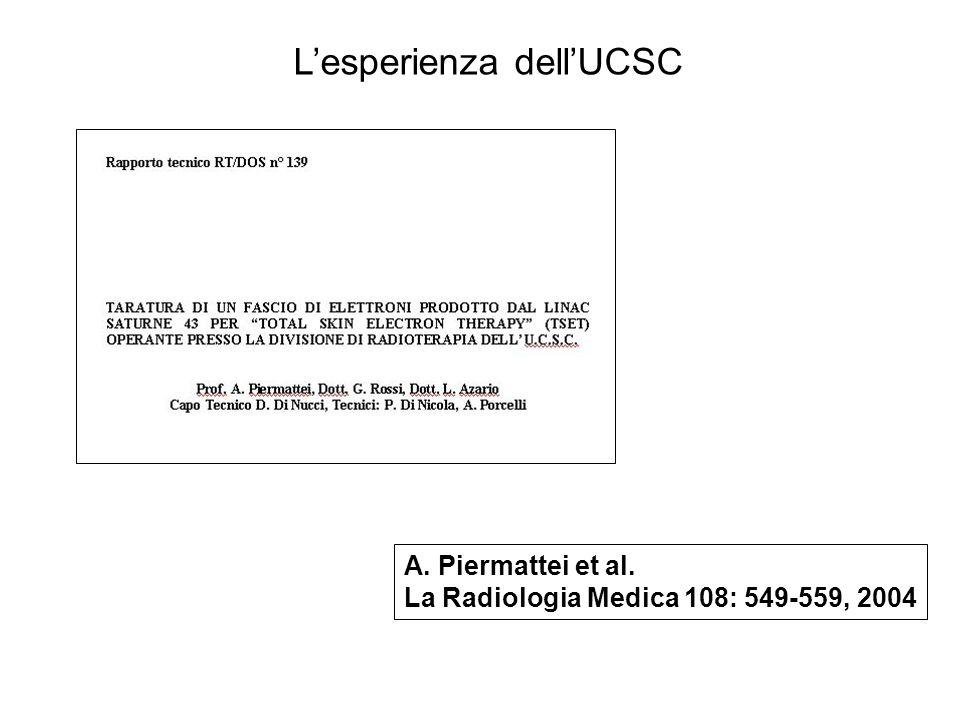 A. Piermattei et al. La Radiologia Medica 108: 549-559, 2004 Lesperienza dellUCSC