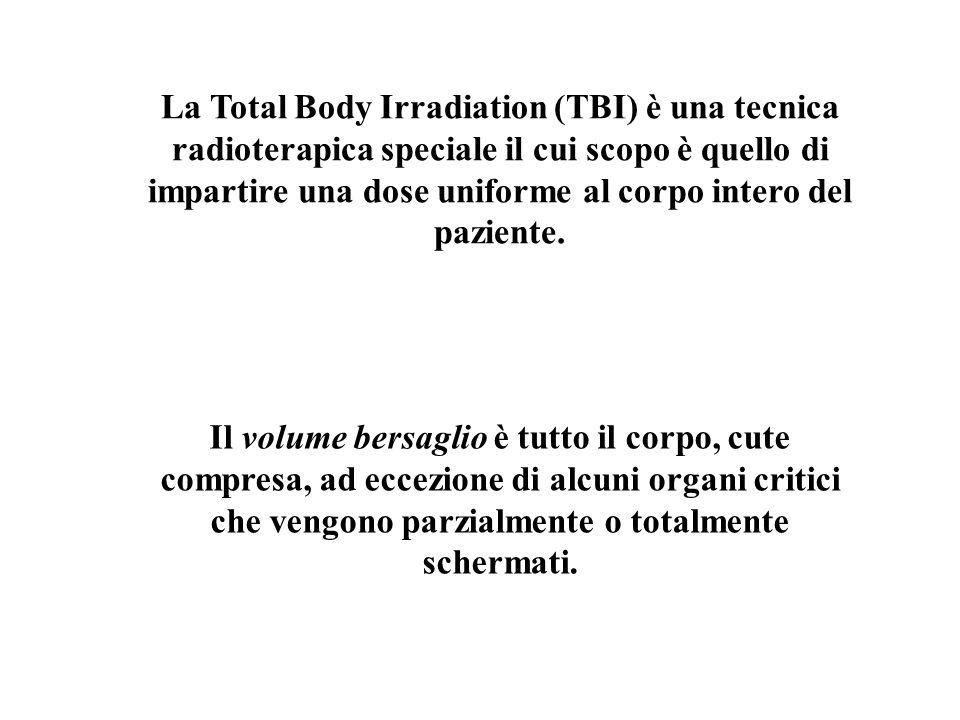 La Total Body Irradiation (TBI) è una tecnica radioterapica speciale il cui scopo è quello di impartire una dose uniforme al corpo intero del paziente