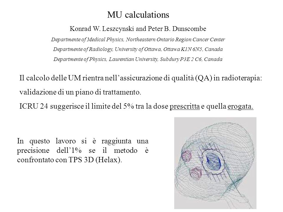 MU calculations Konrad W. Leszcynski and Peter B.