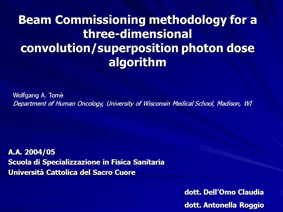inserimento di un certo numero di dati riguardanti la geometria dei fasci di radiazione da configurare e di una serie di dati dosimetrici richiesti dallalgoritmo di calcolo di dose di un TPS commerciale (ADAC Pinnacle) beam commissioning