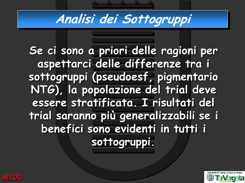 Analisi dei Sottogruppi Se ci sono a priori delle ragioni per aspettarci delle differenze tra i sottogruppi (pseudoesf, pigmentario NTG), la popolazio