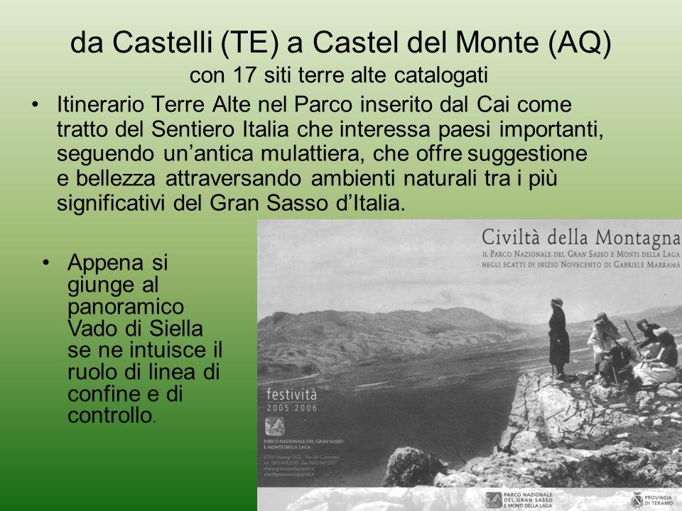 da Castelli (TE) a Castel del Monte (AQ) Itinerario Terre Alte nel Parco inserito dal Cai come tratto del Sentiero Italia che interessa paesi importan