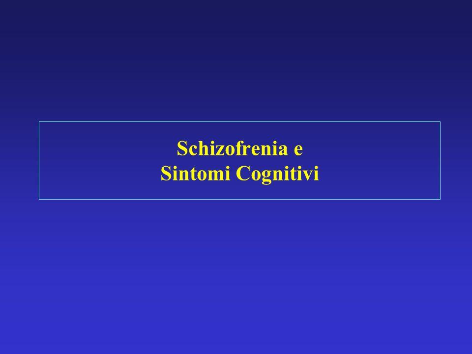 Schizofrenia e Sintomi Cognitivi