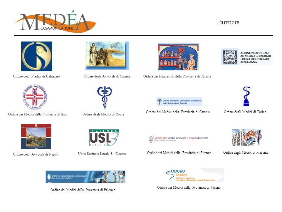 Partners Ordine degli Avvocati di CataniaOrdine dei Farmacisti della Provincia di Catania Ordine degli Medici di Roma Ordine degli Medici di Torino Or