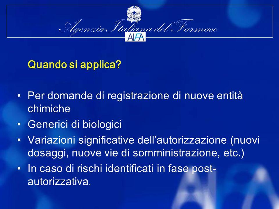 Agenzia Italiana del Farmaco Quando si applica.