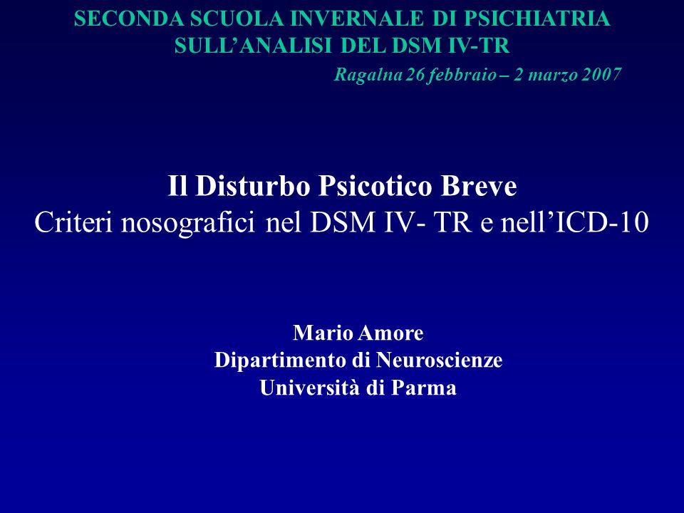 Verso lICD-11 e il DSM–V Maggiore attenzione allanalisi semeiologica Migliore definizione dellesordio Migliore definizione dellOutcome Differenze culturali