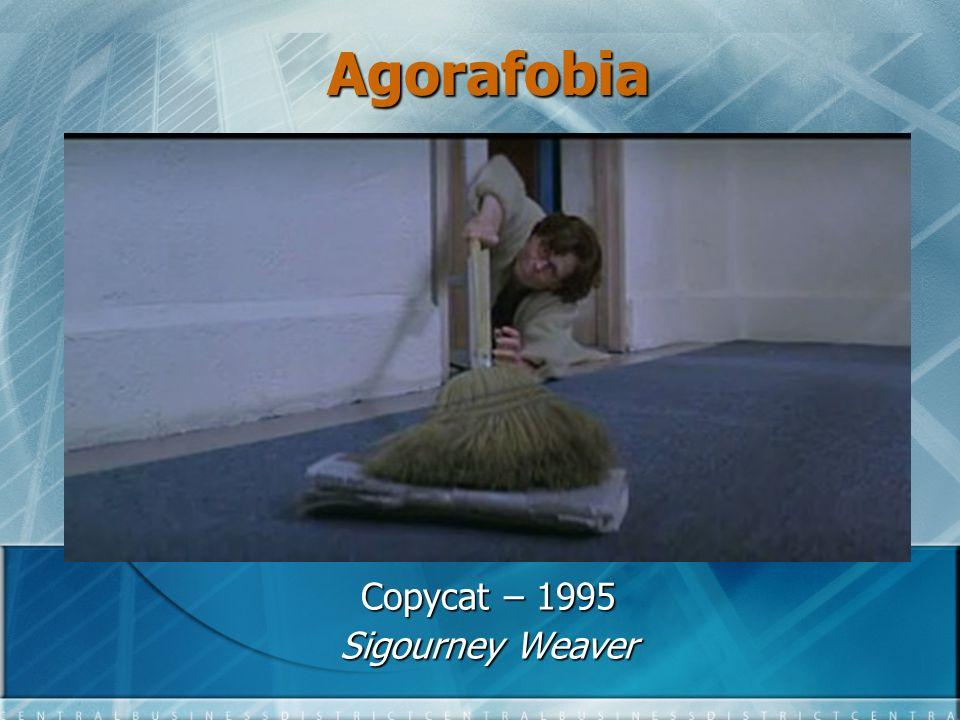 Agorafobia Copycat – 1995 Sigourney Weaver