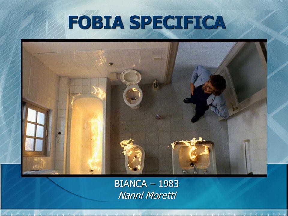 FOBIA SPECIFICA BIANCA – 1983 Nanni Moretti