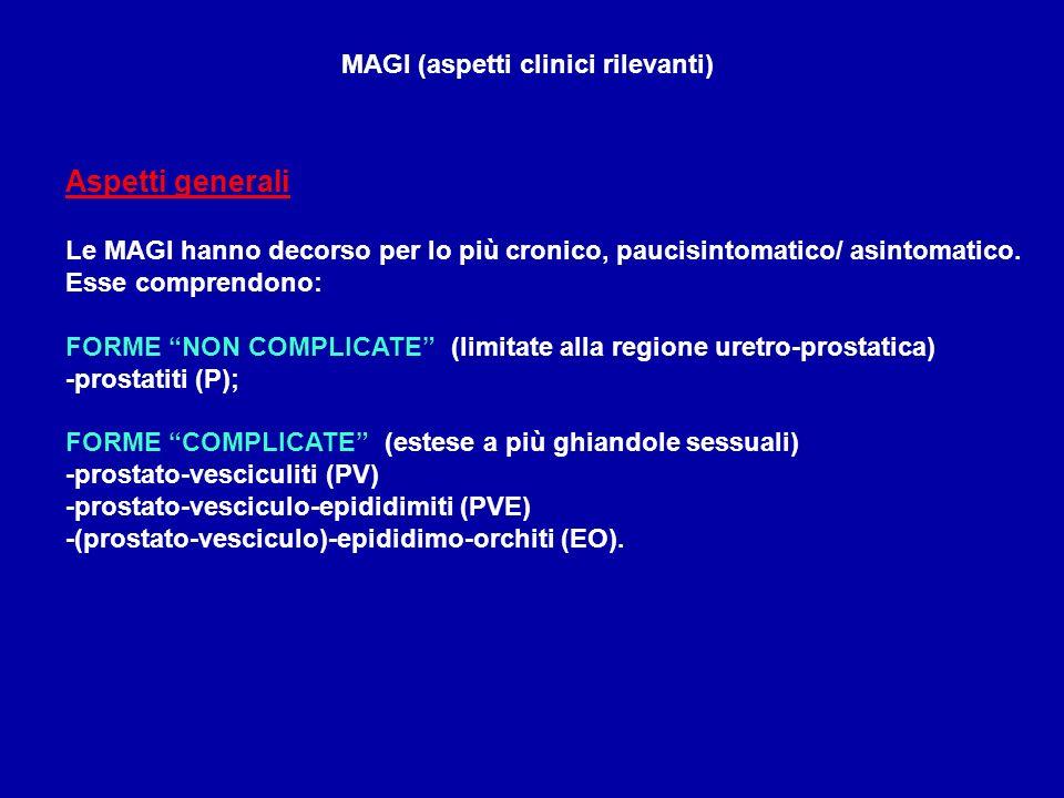 MAGI (aspetti clinici rilevanti) Aspetti generali Le MAGI hanno decorso per lo più cronico, paucisintomatico/ asintomatico. Esse comprendono: FORME NO