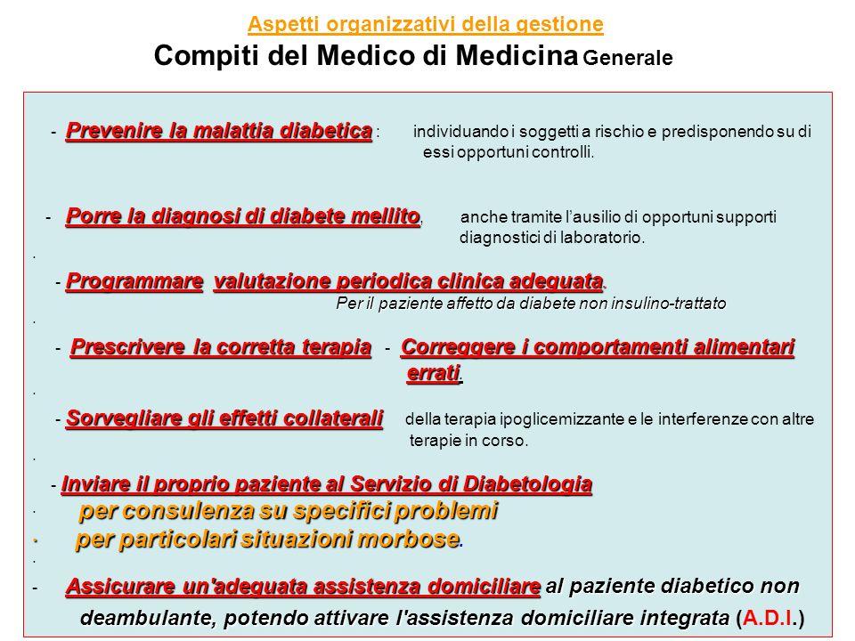 Prevenire la malattia diabetica - Prevenire la malattia diabetica : individuando i soggetti a rischio e predisponendo su di essi opportuni controlli.