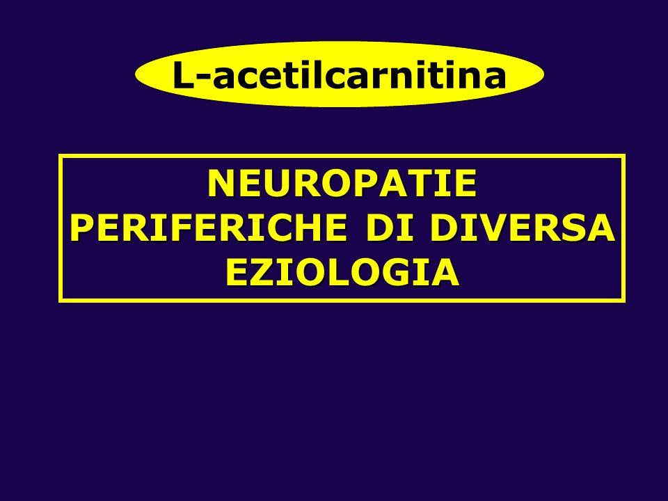 NEUROPATIE PERIFERICHE DI DIVERSA EZIOLOGIA L-acetilcarnitina