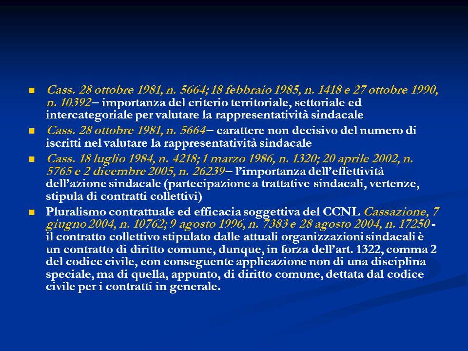 Cass. 28 ottobre 1981, n. 5664; 18 febbraio 1985, n. 1418 e 27 ottobre 1990, n. 10392 – importanza del criterio territoriale, settoriale ed intercateg