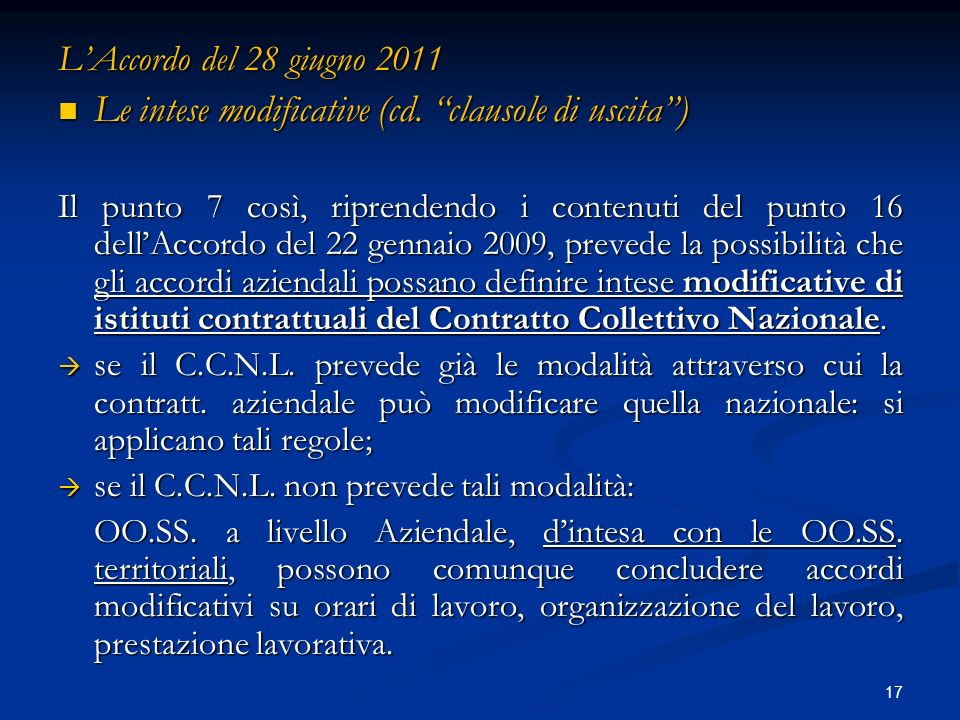 17 LAccordo del 28 giugno 2011 Le intese modificative (cd.