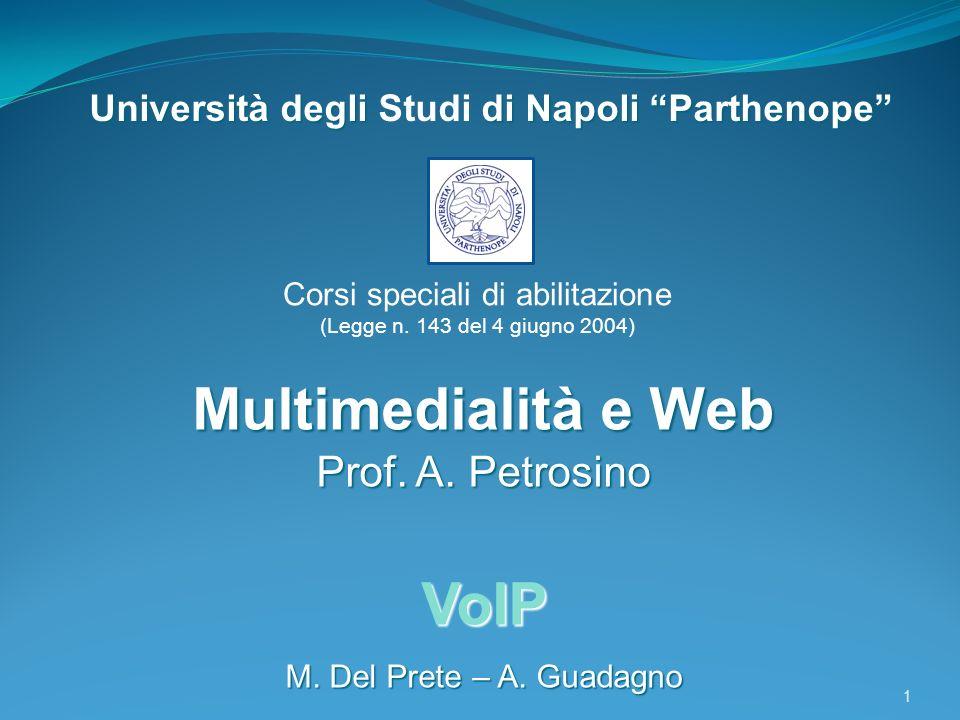 Università degli di Napoli Parthenope Università degli Studi di Napoli Parthenope Multimedialità e Web Prof.