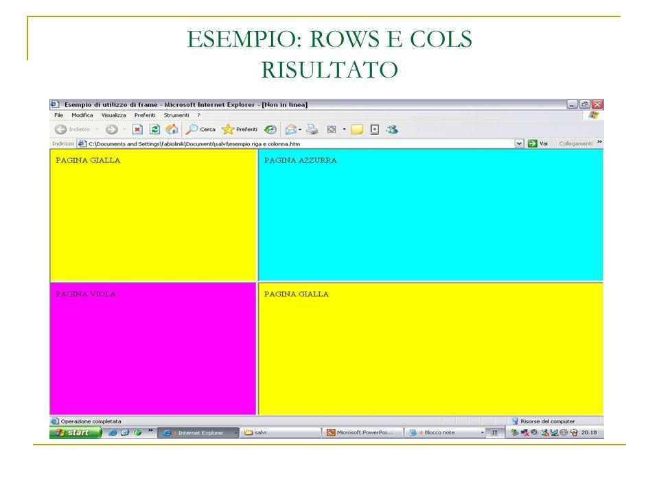 ESEMPIO: ROWS E COLS RISULTATO
