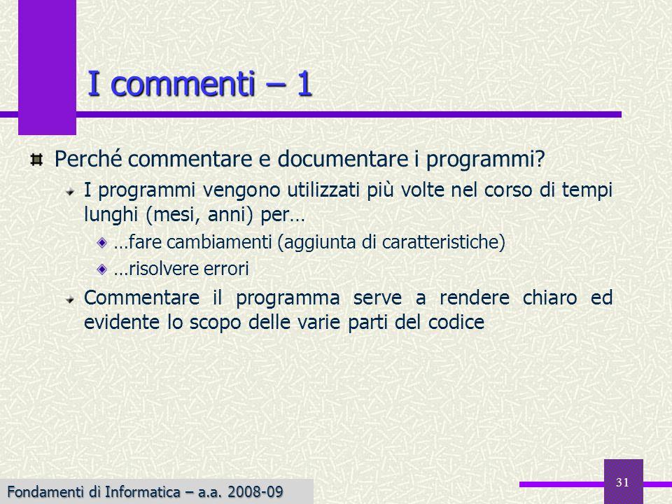 31 I commenti – 1 Perché commentare e documentare i programmi.