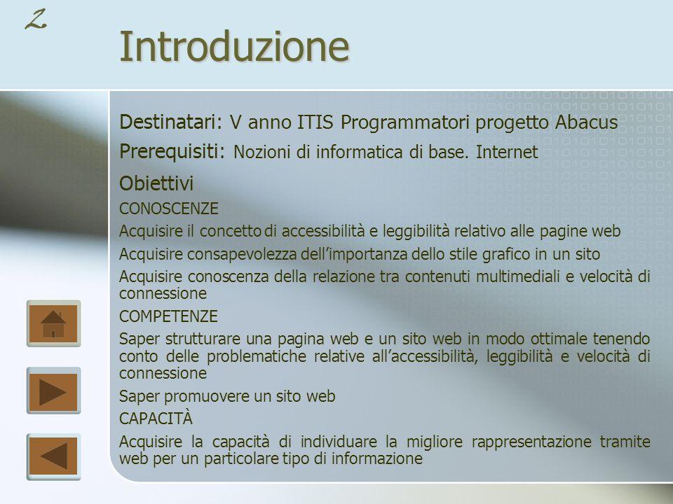42 L home page Tutti i siti web sono organizzati attorno ad una home page che ne rappresenta il punto d ingresso logico e fisico.