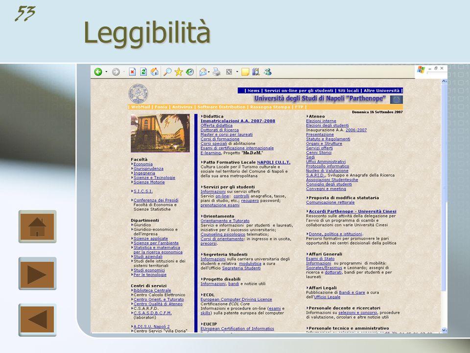 52Leggibilità Il contrasto visivo tra i vari caratteri e i blocchi di testo, i titoli e lo spazio circostante sono fondamentali per ottenere una buona tipografia.