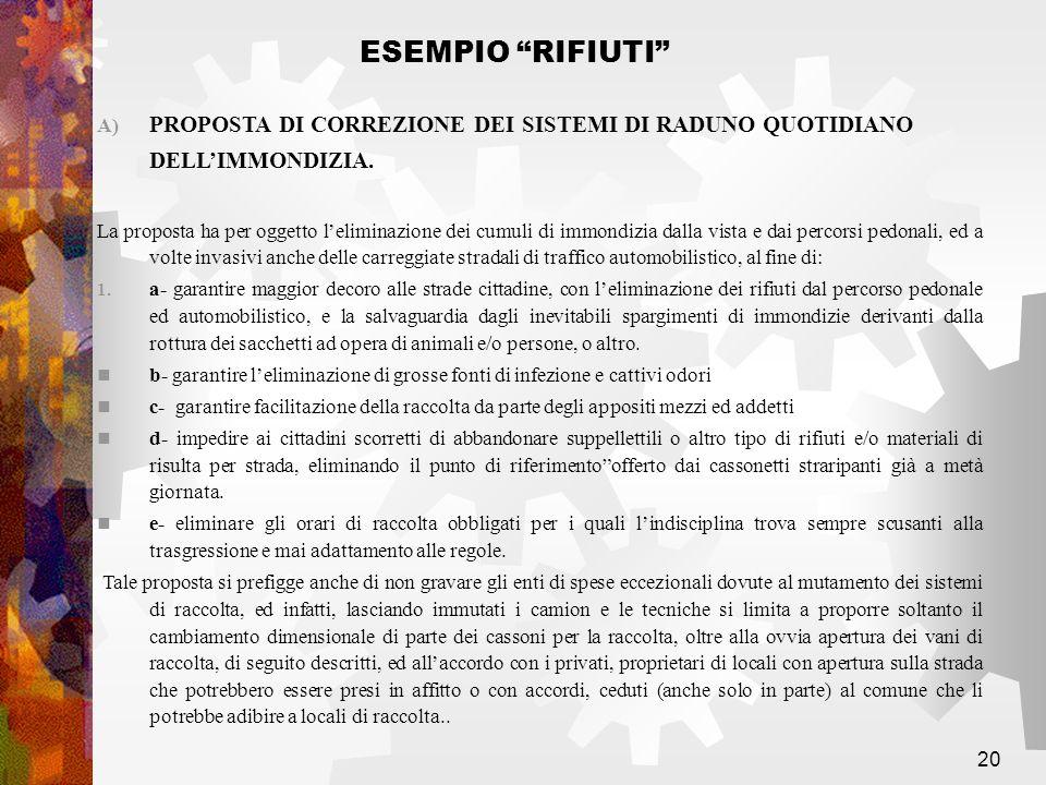 20 A) PROPOSTA DI CORREZIONE DEI SISTEMI DI RADUNO QUOTIDIANO DELLIMMONDIZIA.