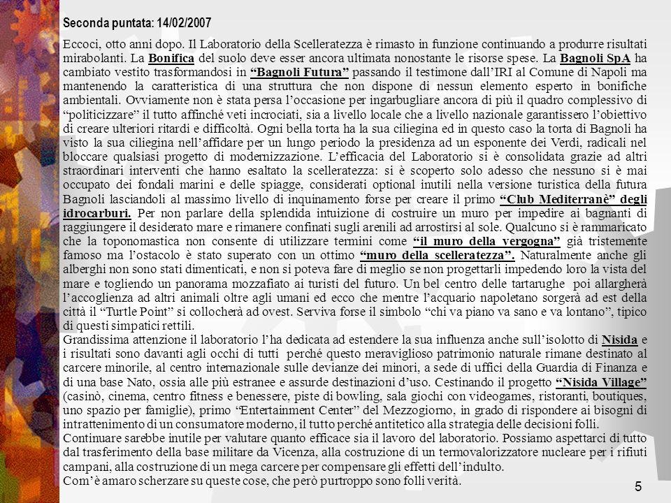26 Occorre conoscere meglio lipotesi di coinvolgimento dei soggetti privati nella Bagnoli futura con il loro ingresso nel Capitale sociale, a partire dallipotesi di azionarato popolare.