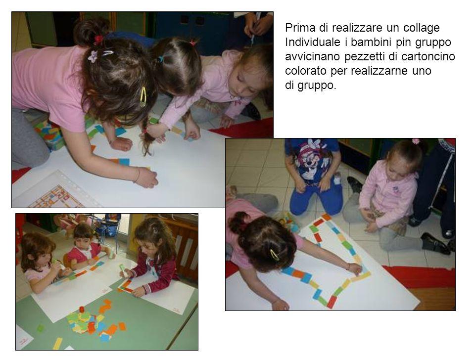 Prima di realizzare un collage Individuale i bambini pin gruppo avvicinano pezzetti di cartoncino colorato per realizzarne uno di gruppo.