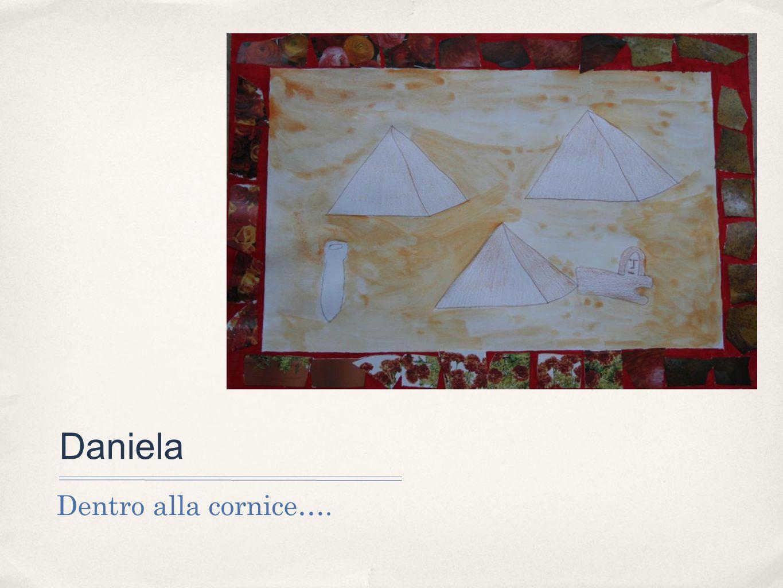Daniela Dentro alla cornice….