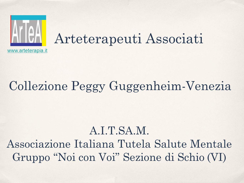 Collezione Peggy Guggenheim-Venezia A.I.T.SA.M.