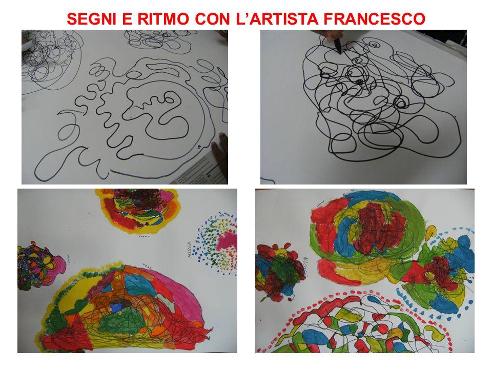 SEGNI E RITMO CON LARTISTA FRANCESCO