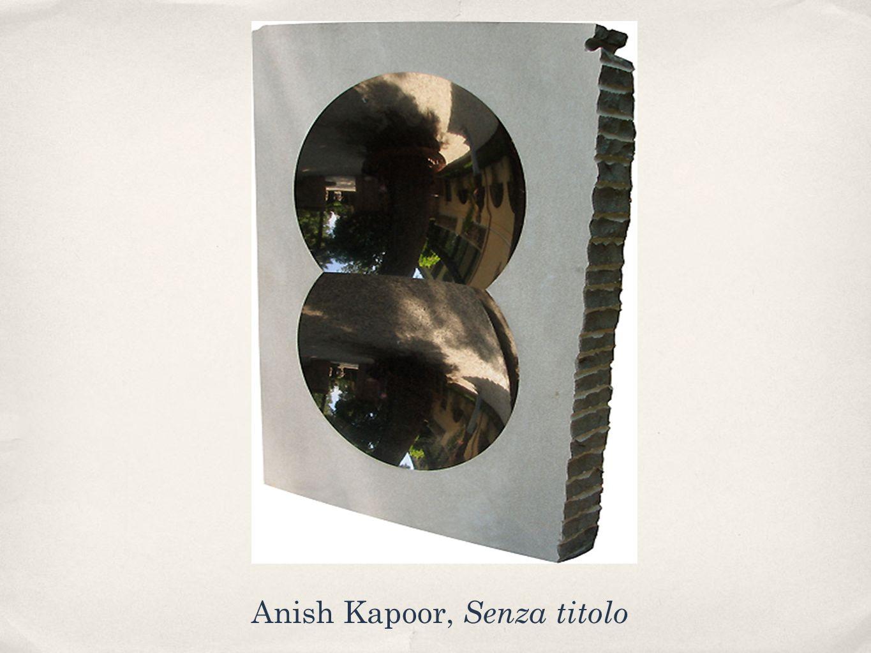Anish Kapoor, Senza titolo