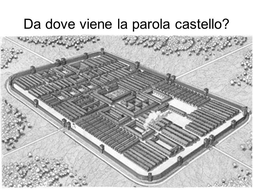 Da dove viene la parola castello?