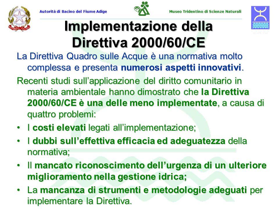 Implementazione della Direttiva 2000/60/CE La Direttiva Quadro sulle Acque è una normativa molto complessa e presenta numerosi aspetti innovativi. Rec
