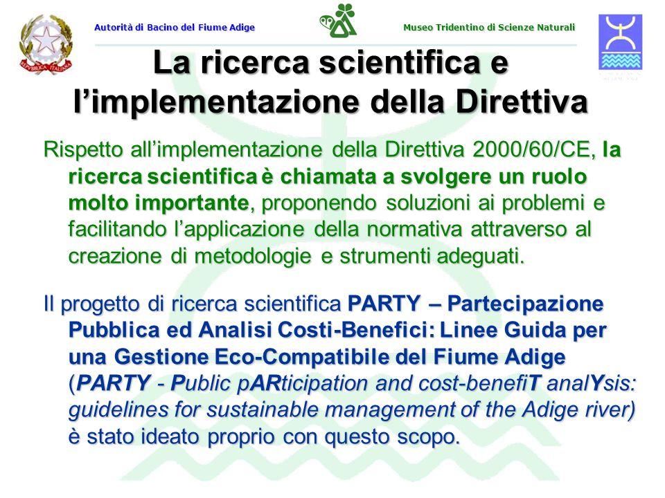 Il progetto PARTY : partecipazione pubblica Il progetto PARTY riguarda nello specifico due dei più importanti aspetti innovativi della Direttiva 2000/60/CE: Partecipazione pubblica.