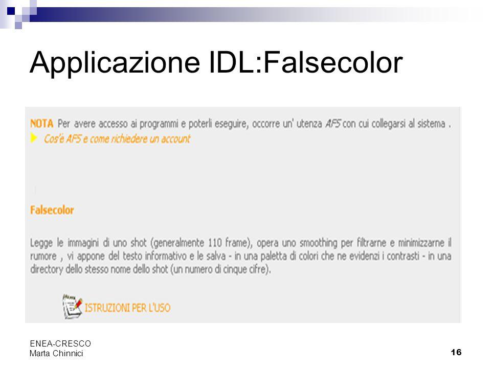 16 ENEA-CRESCO Marta Chinnici Applicazione IDL:Falsecolor