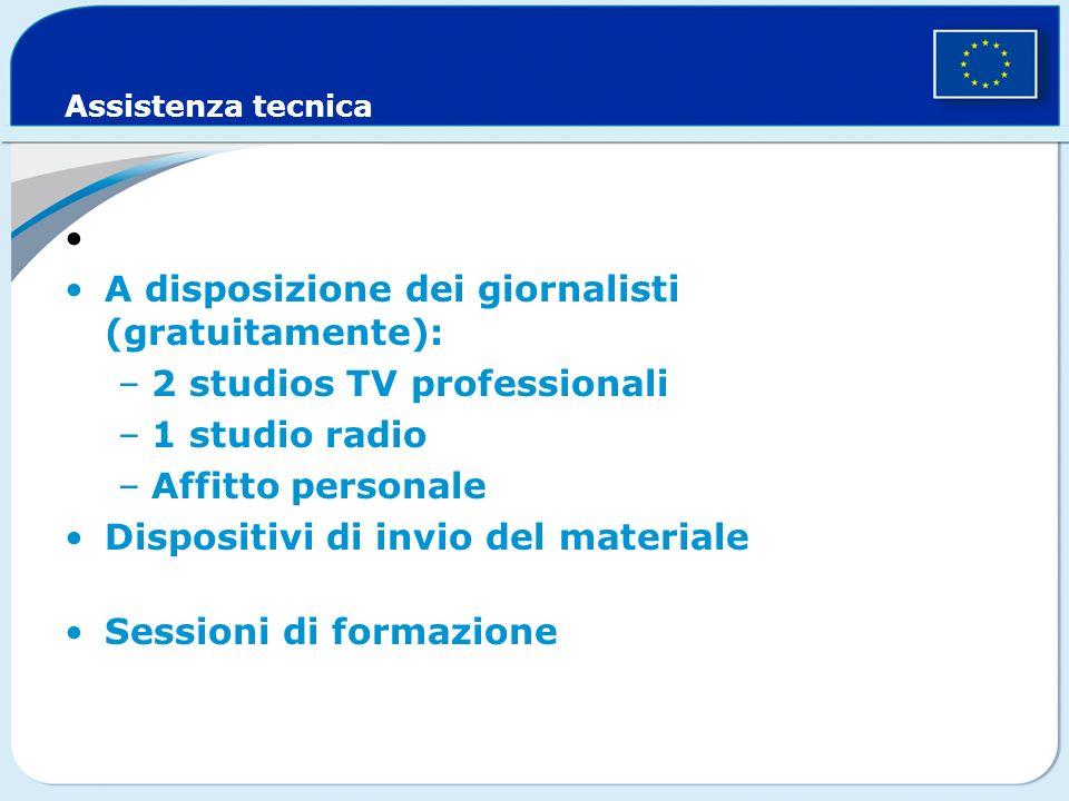 Assistenza tecnica A disposizione dei giornalisti (gratuitamente): –2 studios TV professionali –1 studio radio –Affitto personale Dispositivi di invio del materiale Sessioni di formazione