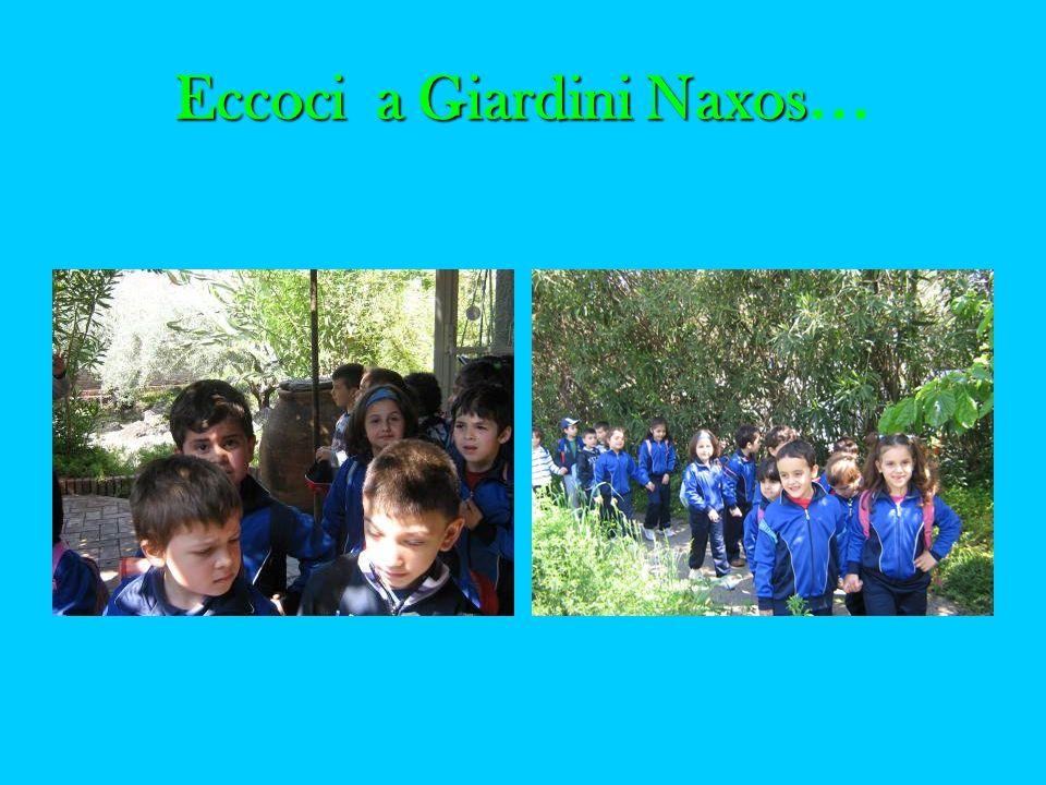 Eccoci a Giardini Naxos Eccoci a Giardini Naxos …