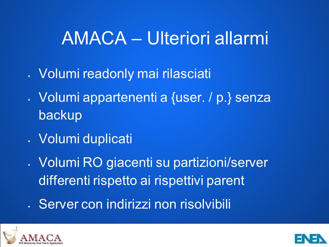 AMACA – Ulteriori allarmi Volumi readonly mai rilasciati Volumi appartenenti a {user.