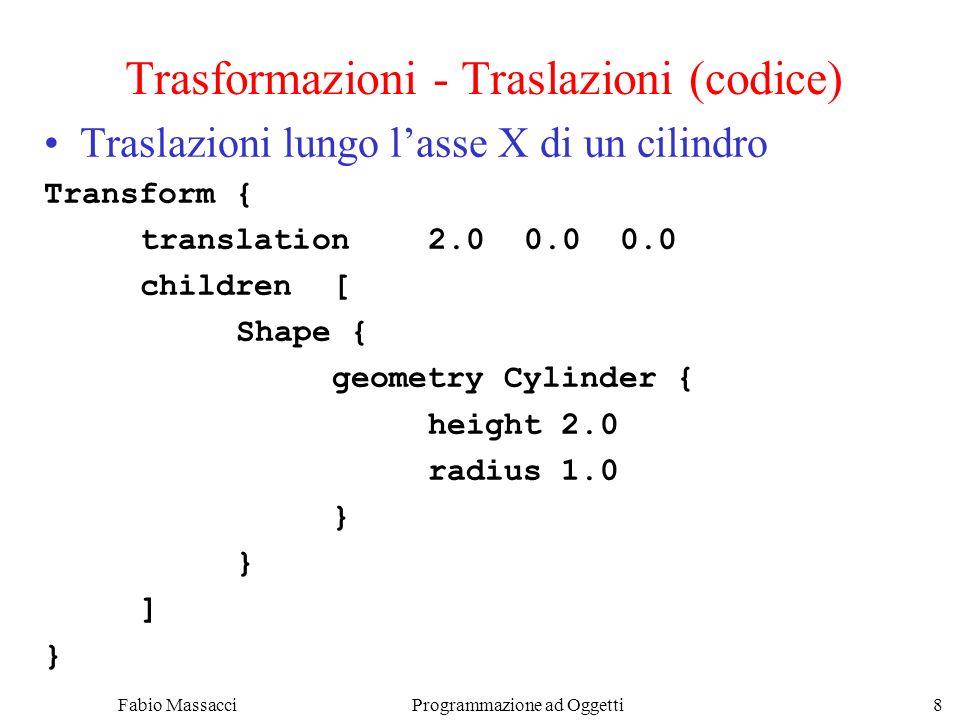 Fabio Massacci Programmazione ad Oggetti 19 Trasformazioni - Multiple Operaz.