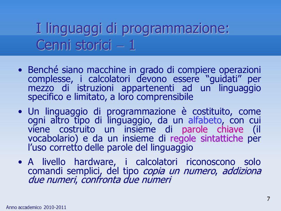 Anno accademico 2010-2011 38 Il compilatore 6