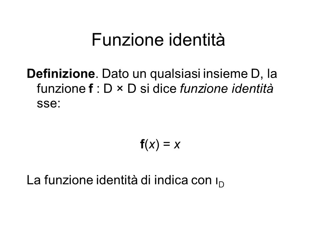 Funzione identità Definizione.