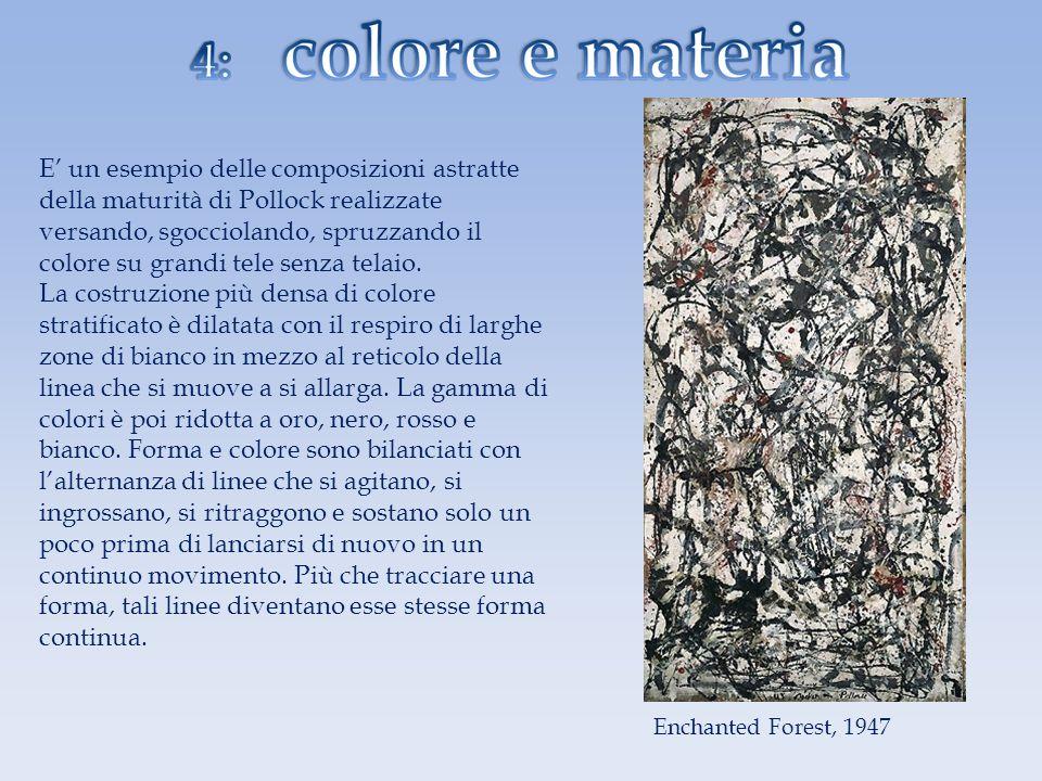 E un esempio delle composizioni astratte della maturità di Pollock realizzate versando, sgocciolando, spruzzando il colore su grandi tele senza telaio